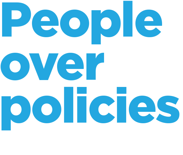 People over policies